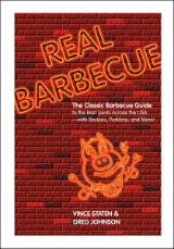 "VINCE STATEN & GREG JOHNSON "" REAL BARBEQUE "" THE CLASSIC BARBEQUE GUIDE BOOK"